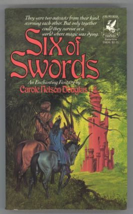SIX OF SWORDS. Carole Nelson Douglas