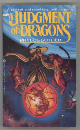 JUDGMENT OF DRAGONS. Phyllis Gotlieb