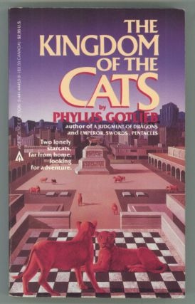 THE KINGDOM OF THE CATS. Phyllis Gotlieb