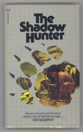 THE SHADOW HUNTER. Pat Murphy