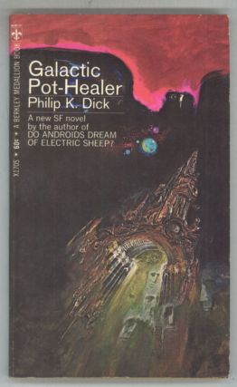 GALACTIC POT-HEALER. Philip K. Dick