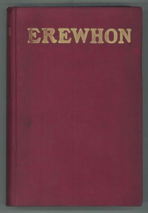 EREWHON OR OVER THE RANGE ... New and Revised Edition ...