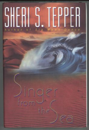 SINGER FROM THE SEA. Sheri S. Tepper