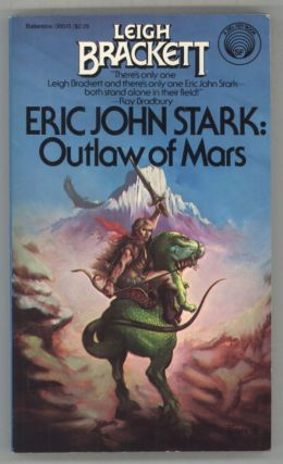 ERIC JOHN STARK; OUTLAW OF MARS. Leigh Brackett