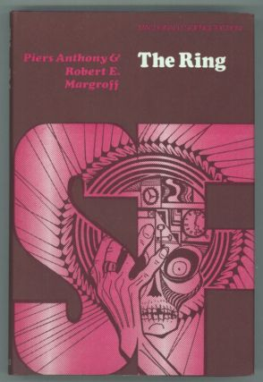 THE RING. Piers Anthony, Robert E. Margroff, Piers Anthony Dillingham Jacob