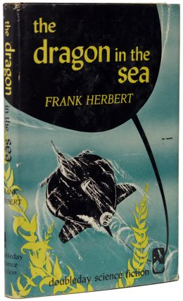 THE DRAGON IN THE SEA. Frank Herbert