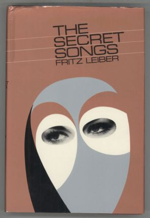 THE SECRET SONGS. Fritz Leiber