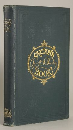 CAXTON'S BOOK: A COLLECTION OF ESSAYS, POEMS, TALES AND SKETCHES ... Edited by Daniel O'Connell....