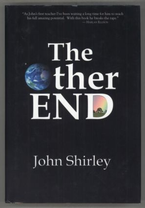 THE OTHER END. John Shirley