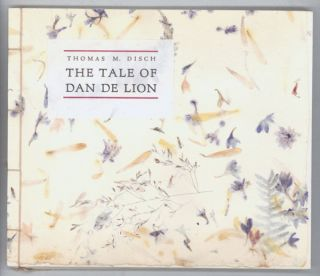 THE TALE OF DAN DE LION. Thomas M. Disch