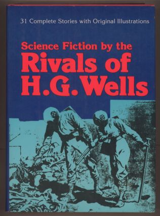 SCIENCE FICTION BY THE RIVALS OF H. G. WELLS. Alan K. Russell, Lionel Leventhal