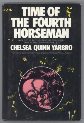 TIME OF THE FOURTH HORSEMAN. Chelsea Quinn Yarbro