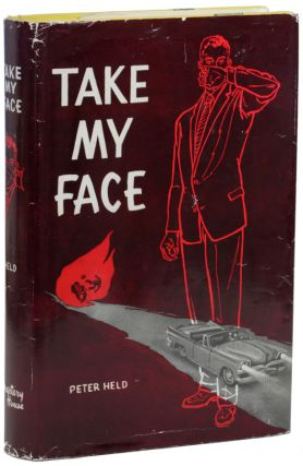 "TAKE MY FACE. John Holbrook Vance, ""Peter Held."""