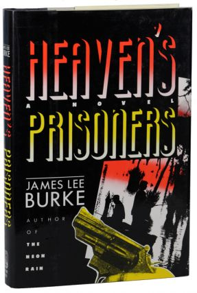 HEAVEN'S PRISONERS. James Lee Burke