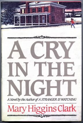 A CRY IN THE NIGHT. Mary Higgins Clark