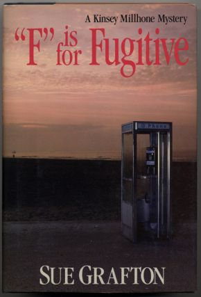 """F"" IS FOR FUGITIVE. Sue Grafton"