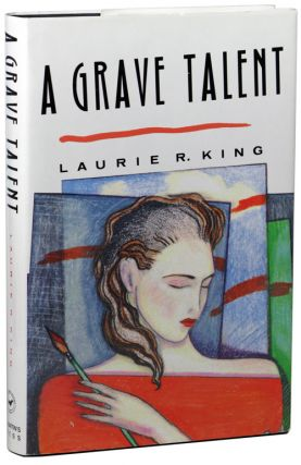 A GRAVE TALENT. Laurie R. King