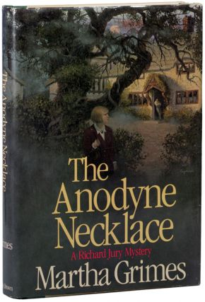 THE ANODYNE NECKLACE. Martha Grimes
