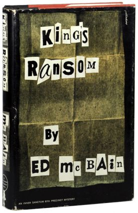 "KING'S RANSOM. Evan Hunter, ""Ed McBain."""