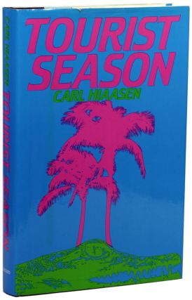 TOURIST SEASON. Carl Hiaasen
