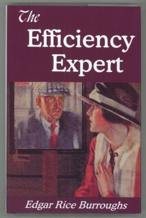 THE EFFICIENCY EXPERT. Edgar Rice Burroughs
