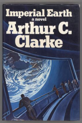IMPERIAL EARTH. Arthur C. Clarke