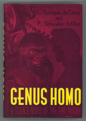 GENUS HOMO. L. Sprague De Camp, P. Schuyler Miller