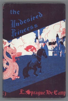 THE UNDESIRED PRINCESS. L. Sprague De Camp