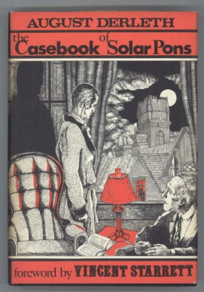 THE CASEBOOK OF SOLAR PONS. August Derleth