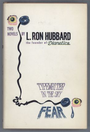 TYPEWRITER IN THE SKY [and] FEAR. Hubbard