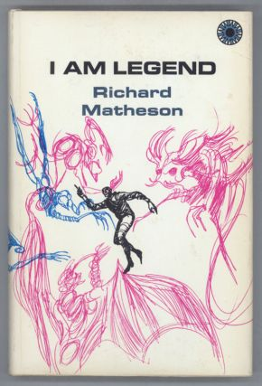 I AM LEGEND. Richard Matheson