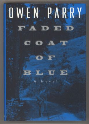 FADED COAT OF BLUE. Owen Parry.