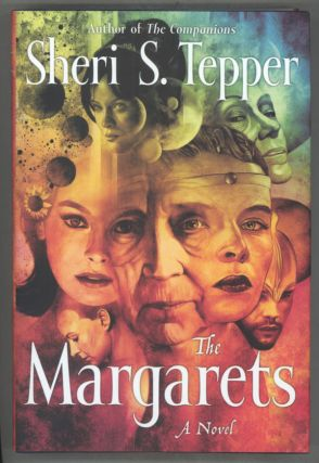 THE MARGARETS. Sheri S. Tepper