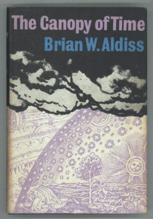 THE CANOPY OF TIME. Brian Aldiss