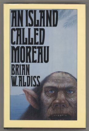 AN ISLAND CALLED MOREAU. Brian Aldiss