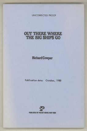 OUT THERE WHERE THE BIG SHIPS GO. Richard Cowper, John Middleton Murry