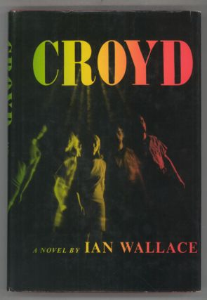 CROYD: A DOWNTIME FANTASY. Ian Wallace, John W. Pritchard