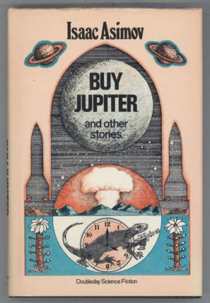 BUY JUPITER AND OTHER STORIES. Isaac Asimov