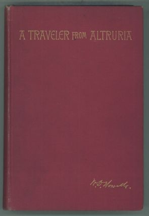 A TRAVELER FROM ALTRURIA: ROMANCE. Howells