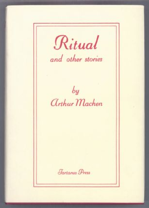 RITUAL AND OTHER STORIES. Arthur Machen