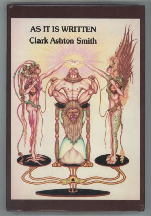 AS IT IS WRITTEN. Clark Ashton Smith, i e. De Lysle Ferree Cass.