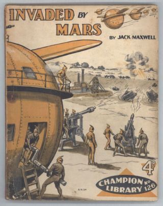 """Invaded by Mars"" in CHAMPION LIBRARY. Jack CHAMPION LIBRARY. Maxwell"