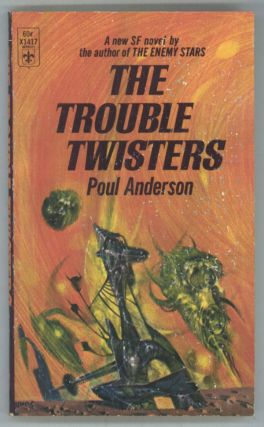 THE TROUBLE TWISTERS. Poul Anderson