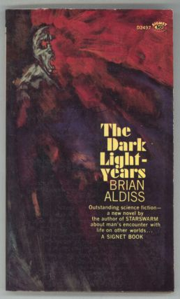 THE DARK LIGHT-YEARS. Brian Aldiss