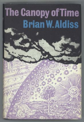 THE CANOPY OF TIME. Brian Aldiss.