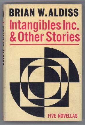 INTANGIBLES, INC. AND OTHER STORIES. Brian Aldiss