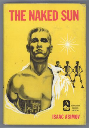 THE NAKED SUN. Isaac Asimov