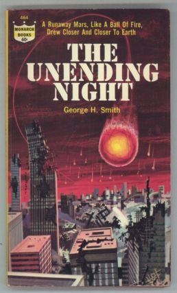 THE UNENDING NIGHT. George H. Smith
