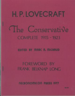 THE CONSERVATIVE COMPLETE 1915-1923. Lovecraft.