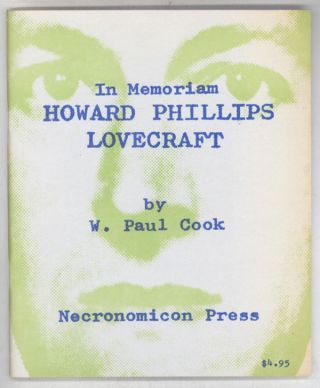 IN MEMORIAM HOWARD PHILLIPS LOVECRAFT: RECOLLECTIONS, APPRECIATIONS, ESTIMATES. Howard Phillips...